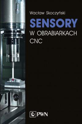 okładka Sensory w obrabiarkach CNC, Ebook | Wacław  Skoczyński