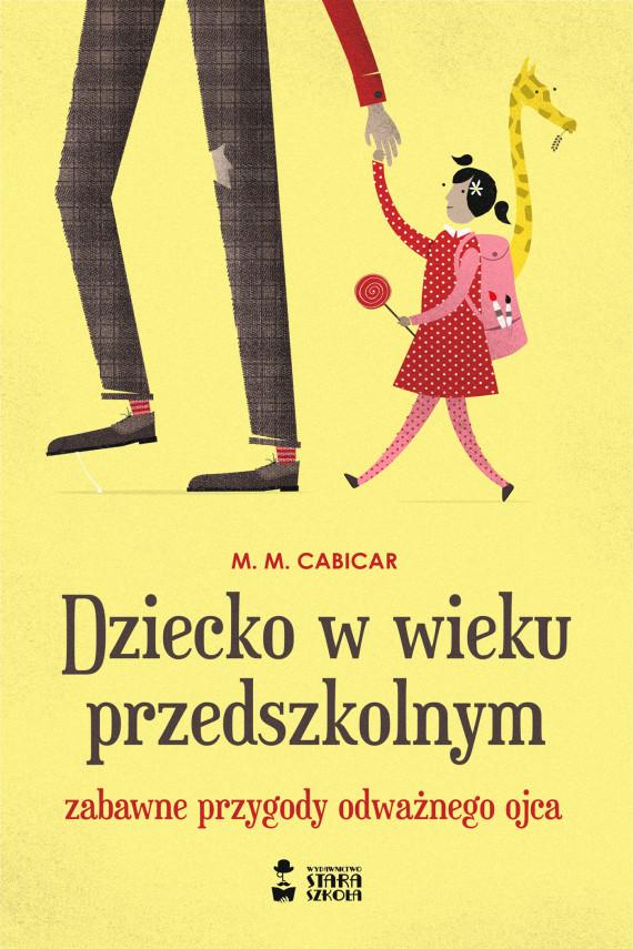 okładka Dziecko w wieku przedszkolnymebook | EPUB, MOBI | Mirosław  Śmigielski, M. M. Cabicar
