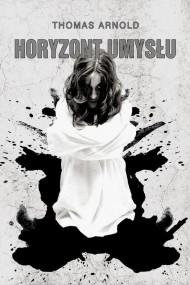 okładka Horyzont umysłu, Ebook | Thomas Arnold