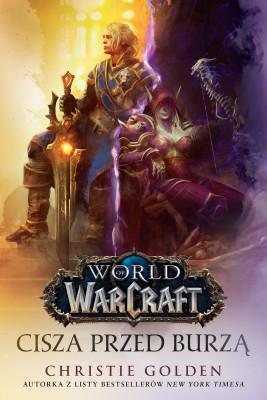 okładka Wolrd of Warcraft: Cisza przed burzą, Ebook | Christie Golden