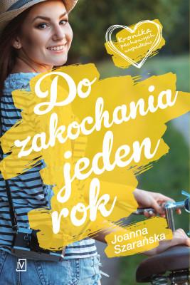okładka Do zakochania jeden rok, Ebook   Joanna  Szarańska