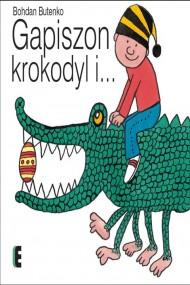 okładka Gapiszon. krokodyl i…. Ebook   PDF   Bohdan Butenko