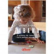 okładka Zabawa. O uczeniu się, zaufaniu i życiu pełnym entuzjazmu. Ebook | papier | André Stern