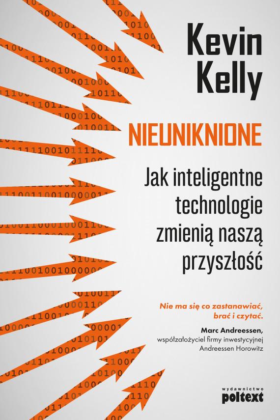 okładka Nieuniknioneebook | EPUB, MOBI | Kevin Kelly