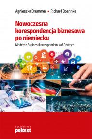 okładka Nowoczesna korespondencja biznesowa po niemiecku, Ebook | Agnieszka Drummer, Richard Boehnke