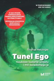 okładka Tunel Ego, Ebook   Thomas Metzinger, Paweł Grabarczyk