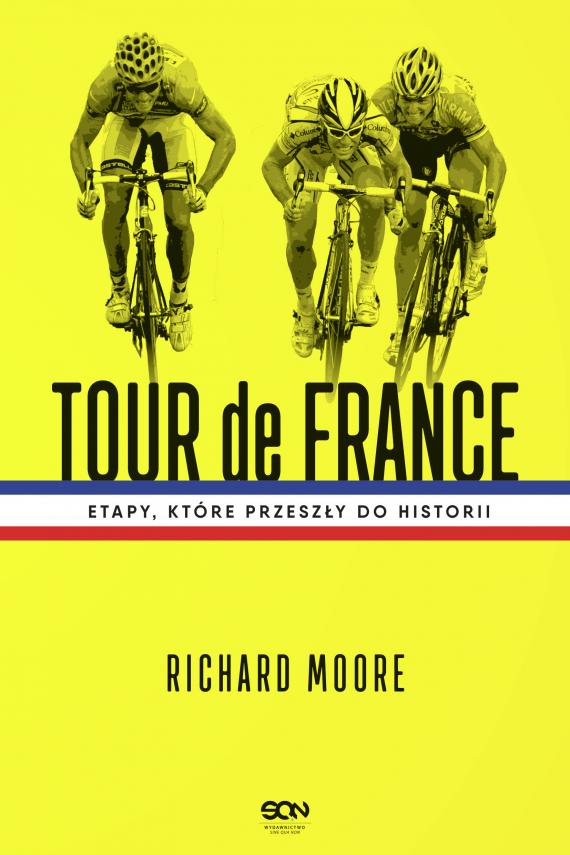 okładka Tour de France. Etapy, które przeszły do historiiebook | EPUB, MOBI | Moore Richard