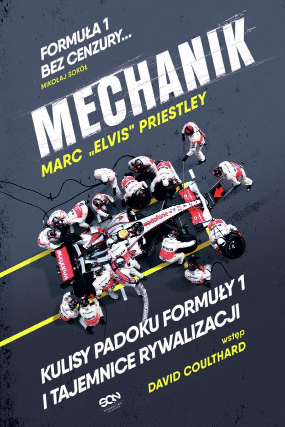 okładka Mechanik. Kulisy padoku F1 i tajemnice rywalizacjiebook | EPUB, MOBI | Priestley Marc
