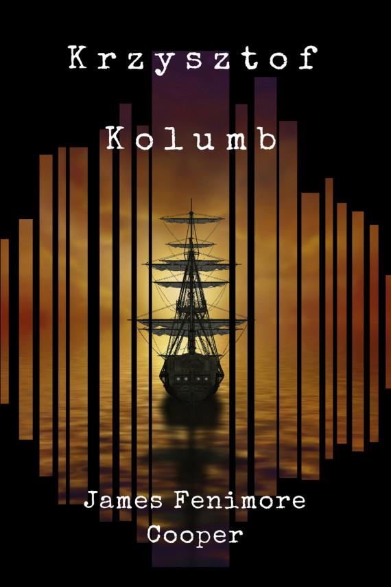 okładka Krzysztof Kolumb. Ebook | EPUB, MOBI | James Fenimore Cooper