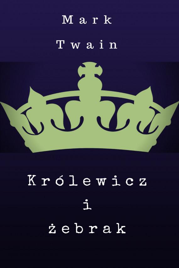 okładka Królewicz-żebrakebook   EPUB, MOBI   Mark Twain