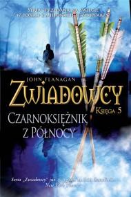 okładka Zwiadowcy 5: Czarnoksiężnik z Północy. Ebook | papier | John Flanagan