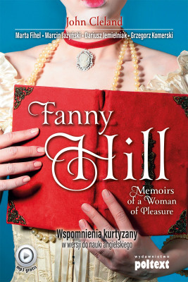 okładka Fanny Hill Memoirs of a Woman of Pleasure, Ebook | John Cleland, Grzegorz Komerski, Dariusz Jemielniak, Marta Fihel, Marcin Jażyński