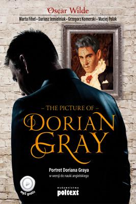 okładka The Picture of Dorian Gray, Ebook | Grzegorz Komerski, Dariusz Jemielniak, Marta Fihel, Oscar Wilde, Maciej Polak