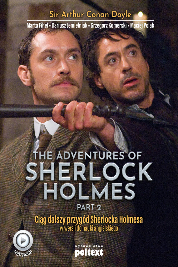 okładka The Adventures of Sherlock Holmes (part II)ebook | EPUB, MOBI | Arthur Conan Doyle, Grzegorz Komerski, Dariusz Jemielniak, Marta Fihel, Maciej Polak