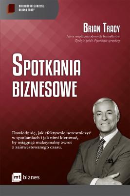 okładka Spotkania biznesowe, Ebook | Brian Tracy