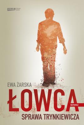 okładka Łowca, Ebook | Ewa Żarska