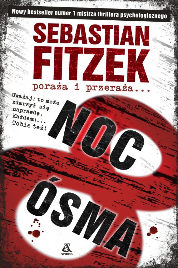 okładka Noc ósmaebook | EPUB, MOBI | Sebastian Fitzek, Barbara Tarnas, Krzysztof Żak