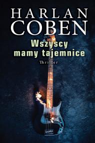 okładka WSZYSCY MAMY TAJEMINCE, Ebook | Harlan Coben, Zbigniew A. Królicki