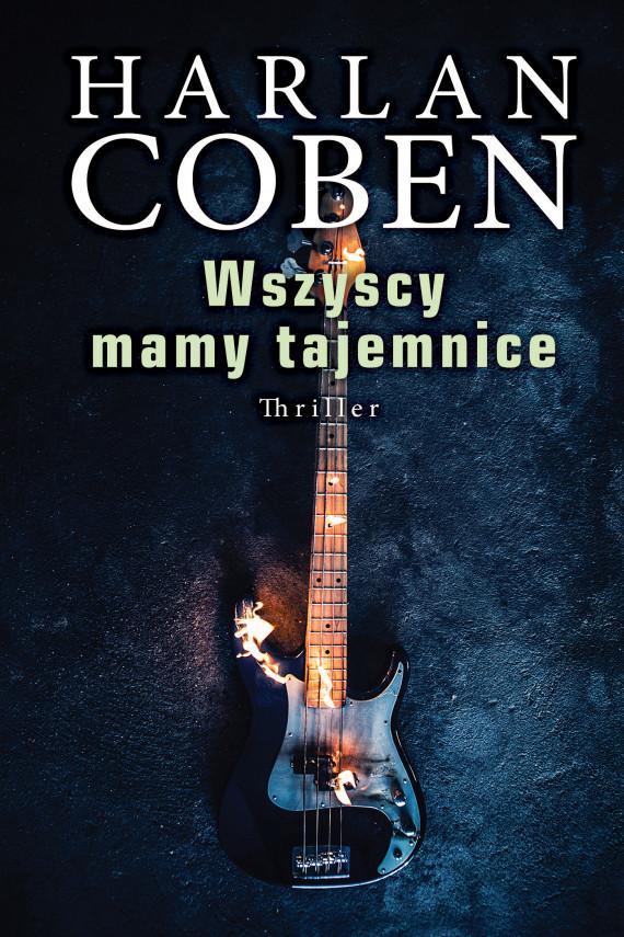 okładka WSZYSCY MAMY TAJEMINCEebook | EPUB, MOBI | Harlan Coben, Zbigniew A. Królicki