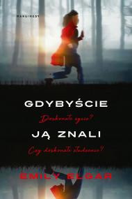 okładka Gdybyście ją znali, Ebook   Ewa Penksyk-Kluczkowska, Emille Elgard