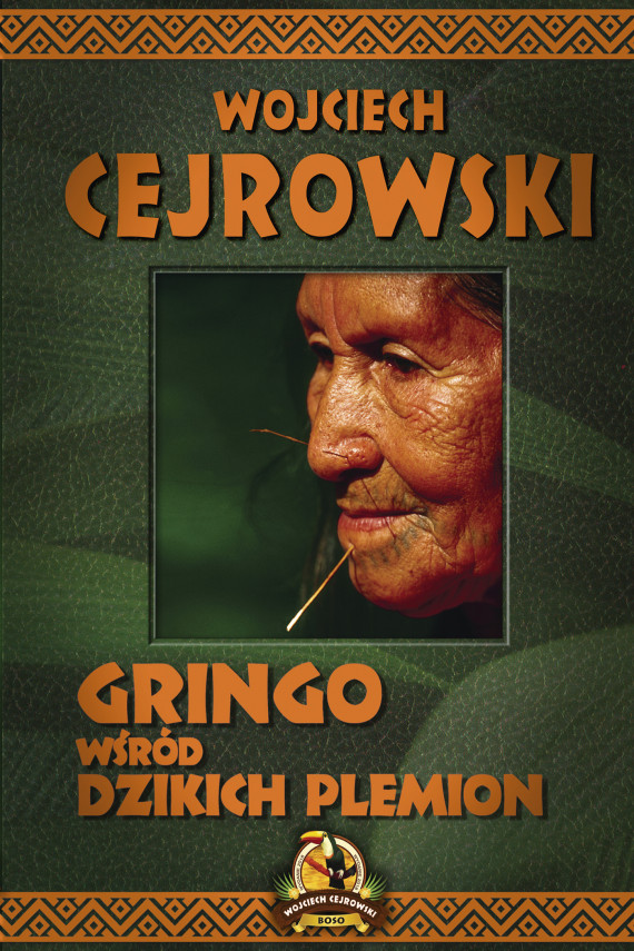 okładka Gringo wśród dzikich plemionebook | EPUB, MOBI | Cejrowski Wojciech