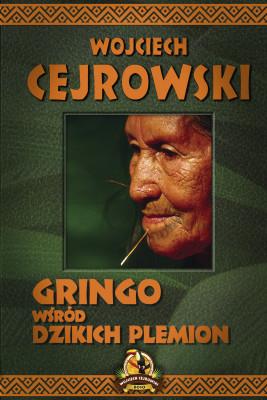 okładka Gringo wśród dzikich plemion, Ebook | Cejrowski Wojciech