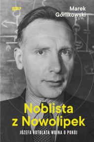 okładka Noblista z Nowolipek. Ebook | papier | Górlikowski Marek