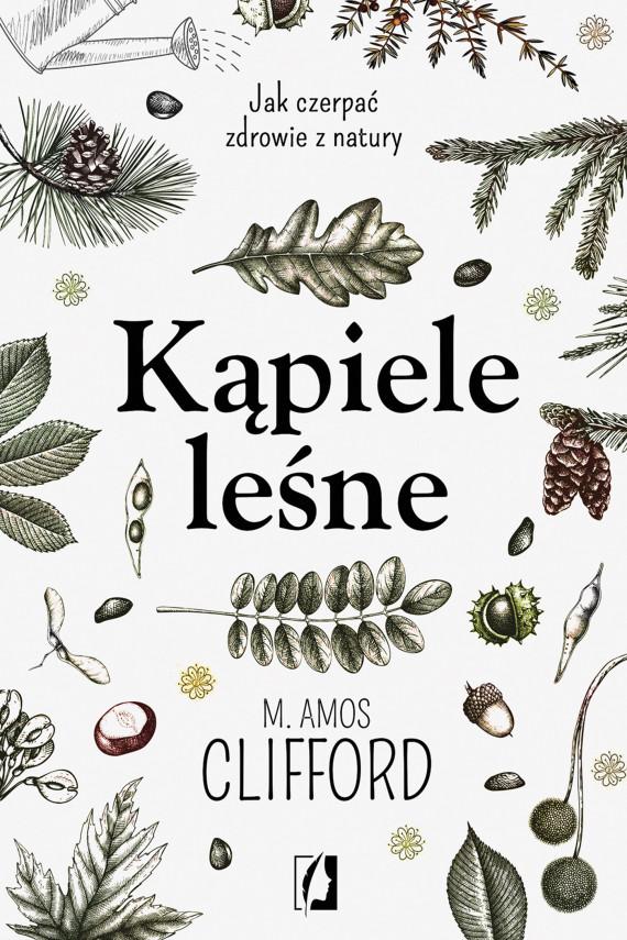 okładka Kąpiele leśneebook | EPUB, MOBI | M. Amos Clifford