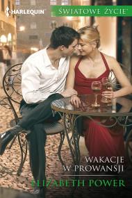 okładka Wakacje w Prowansji. Ebook | papier | Elizabeth Power