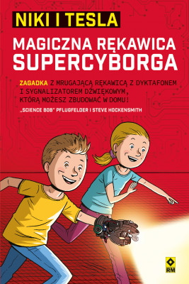 "okładka Niki iTesla. Magiczna rękawica supercyborga, Ebook | ""Science Bob"" Pflugfelder, Steve Hockensmith"