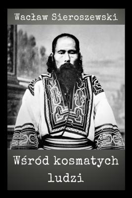 okładka Wśród kosmatych ludzi, Ebook | Wacław Sieroszewski
