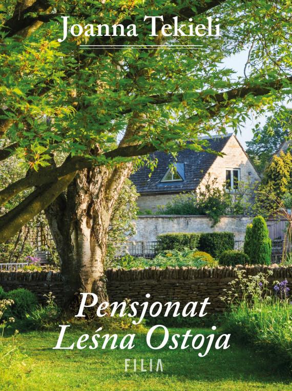 okładka Pensjonat leśna ostojaebook | EPUB, MOBI | Tekieli Joanna