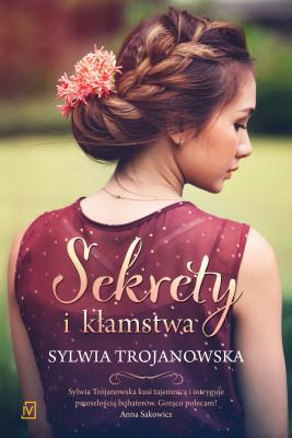 okładka Sekrety i kłamstwa, Ebook | Sylwia Trojanowska