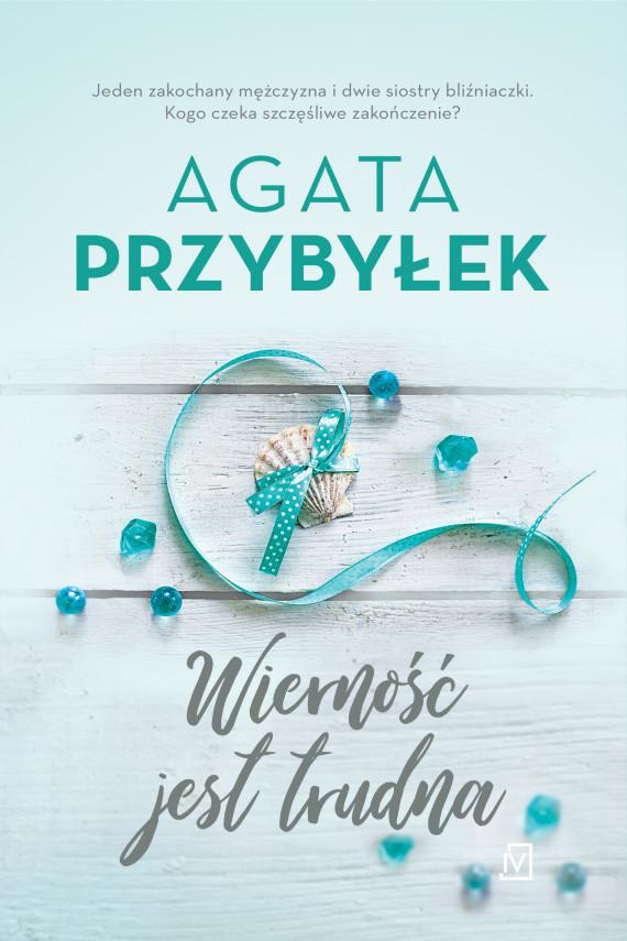 okładka Wierność jest trudnaebook | EPUB, MOBI | Agata Przybyłek