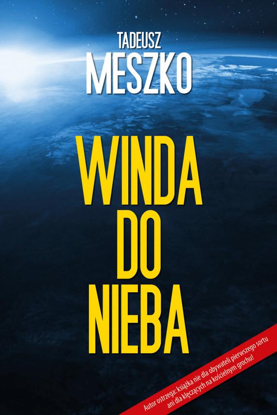 okładka Winda do niebaebook | EPUB, MOBI | Meszko Tadeusz