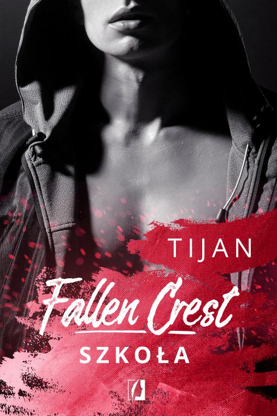 okładka Fallen Crest. Szkołaebook | EPUB, MOBI | Tijan Meyer