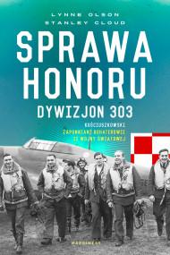 okładka Sprawa honoru. Ebook | Andrzej Grabowski, Małgorzata Grabowska, Olson Lynne, Stanley W. Cloud