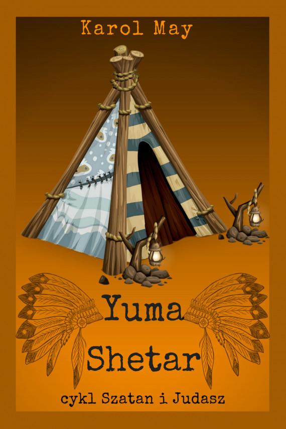 okładka Szatan i Judasz: Yuma Shetar. Tom 2ebook   EPUB, MOBI   Karol May