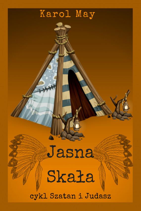 okładka Szatan i Judasz: Jasna Skała. Tom 9ebook | EPUB, MOBI | Karol May