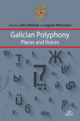 okładka Galician Polyphony Places and Voices, Ebook | Alina  Molisak, Jagoda  Wierzejska