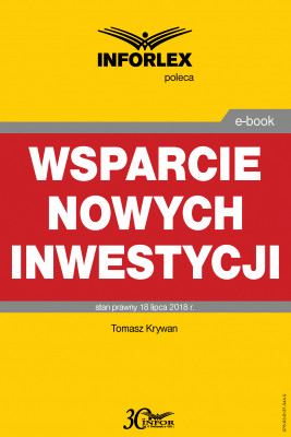 okładka Wsparcie nowych inwestycji, Ebook   Tomasz Krywan