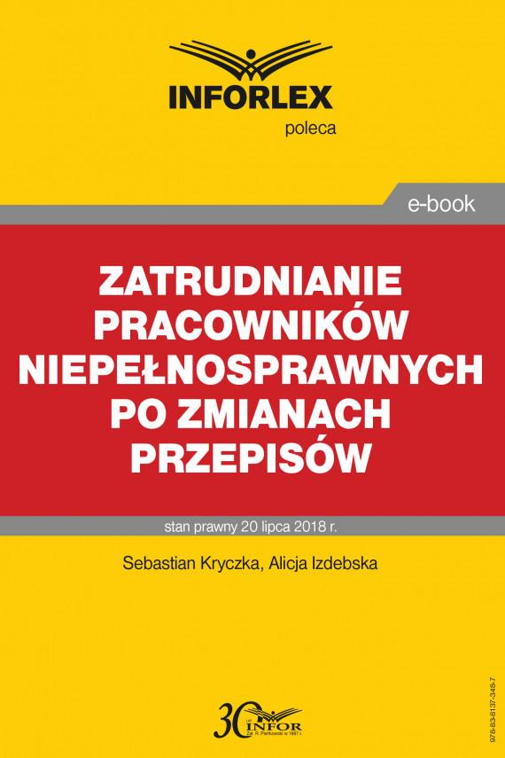 okładka Zatrudnianie pracowników niepełnosprawnych po zmianach przepisówebook | PDF | Sebastian Kryczka, Alicja Izdebska