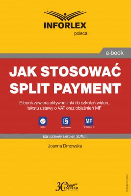 okładka Jak stosować split payment, Ebook | Joanna Dmowska