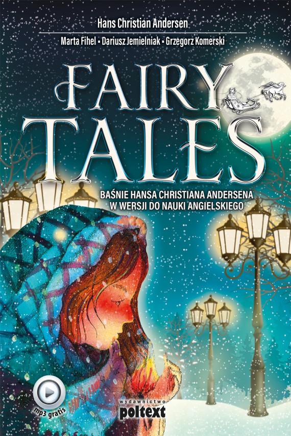 okładka Fairy talesebook | EPUB, MOBI | Hans Christian Andersen, Grzegorz Komerski, Dariusz Jemielniak, Marta Fihel