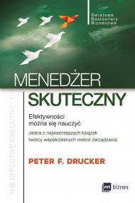 okładka Menedżer skuteczny, Ebook   Peter F. Drucker