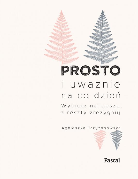 okładka Prosto i uważnie.ebook | EPUB, MOBI | Agnieszka Krzyżanowska