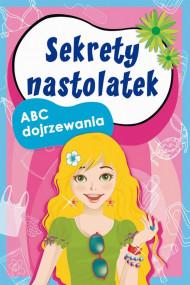 okładka Sekrety nastolatek. ABC dojrzewania, Ebook | Anna  Pietrzykowska, Ewa  Stompor