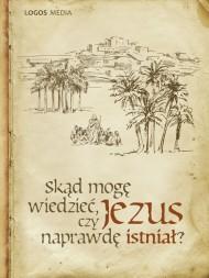 okładka Skąd mogę wiedzieć. czy Jezus naprawdę istniał?. Ebook | EPUB,MOBI | Opracowanie zbiorowe
