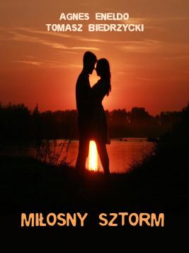 okładka Miłosny sztorm, Ebook | Tomasz Biedrzycki, Agnes Eneldo