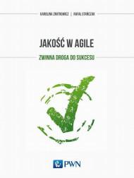 okładka Jakość w Agile. Ebook | papier | Karolina  Zmitrowicz, Rafał  Stańczak